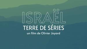 Israël terre de séries